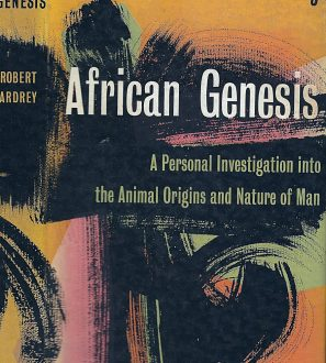 Antiques Online 341620-101018-1-297x330 African Genesis Robert Ardrey. A Personal Investigation Into the Animal Origins and Nature of Man.